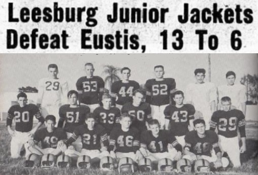 1956 Leesburg Yellow Jackets Football Archives, 1956 Junior Varsity Football Team, Leesburg Junior Jackets Defeat Eustis, 13 To 6, Friday, October 19, 1956, Carver Heights Quarterback Club, Leesburg High School, Leesburg, Florida
