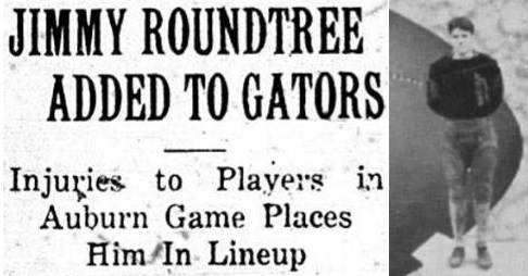 1931 Leesburg Yellow Jackets Football Archives, 1931 Jackets In College Jimmy Roundtree, University of FloridaJimmy Roundtree Added To Gators, Friday, October 30, 1931, Leesburg High School, Leesburg Florida