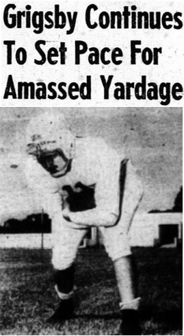1954 Leesburg Yellow Jackets Football Archives, 1954 Varsity Football Team Member Jim Grigsby, Grigsby Continues To Set Pace For Amassed Yardage, Friday, October 29, 1954, Leesburg High School, Leesburg, Florida