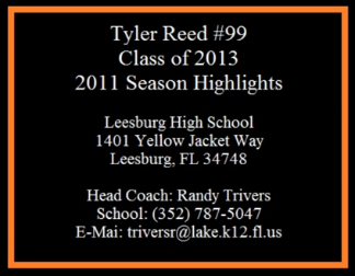 2011 Leesburg Yellow Jackets Football Archives, (99) Tyler Reed, 2011 Varsity Football Team Season Highlights, Carver Heights Quarterback Club, Leesburg High School, Leesburg, Florida
