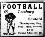 Leesburg vs. Sanford High School Football Game on Thankgiving Day at Cooke Park Ad November 1927, Leesburg High School, 1401 Yellow Jacket Way, Leesburg, Florida 34748, Gerald Lacey, Staff Writer, Carver Heights Quarterback Club