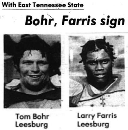Tom Bohr and Larry Farris, East Tennessee State University, Bohr, Farris Sign, Thursday, December 23, 1976Carver Heights Quarterback Club, Leesburg High School, Leesburg, Florida.