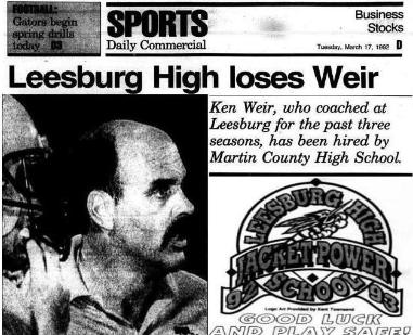 1992 Leesburg Yellow Jackets Varsity Football Team Archives, Ken Weir, who coached at Leesburg for the past three season, has been hired by Martin County High School. Tuesday, March 17, 1992Leesburg High School, Leesburg Florida
