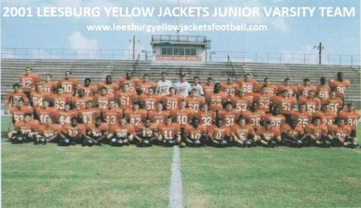 2001 Leesburg High School Junior Varsity Football Team, FRONT ROW: R. O'sada, D. Palmer, M. Benn, C. Green, T. Hill, B. Pitchford, C. Hettinger, D.Bockington, M. Gordon, T. McKibbon, J. Affleck, J. Perry, T. Lomberk, T. Miller