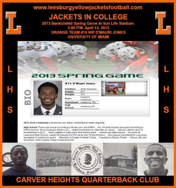 Jackets In College: D'Mauri Jones, University of Miami (FL)Orange, White Rosters Set for Spring Game, April 12, 2013, Leesburg High School, 1401 Yellow Jacket Way, Leesburg, Florida 34748, LEESBURG HIGH SCHOOL, 1401 YELLOW JACKET WAY, LEESBURG, FLORIDA 34748, Gerald Lacey, Staff Writer, Carver Heights Quarterback Club